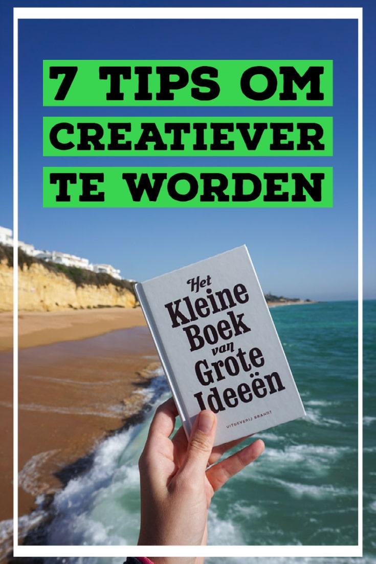 Creativiteit ontwikkelen - 7 manieren om creatiever te worden