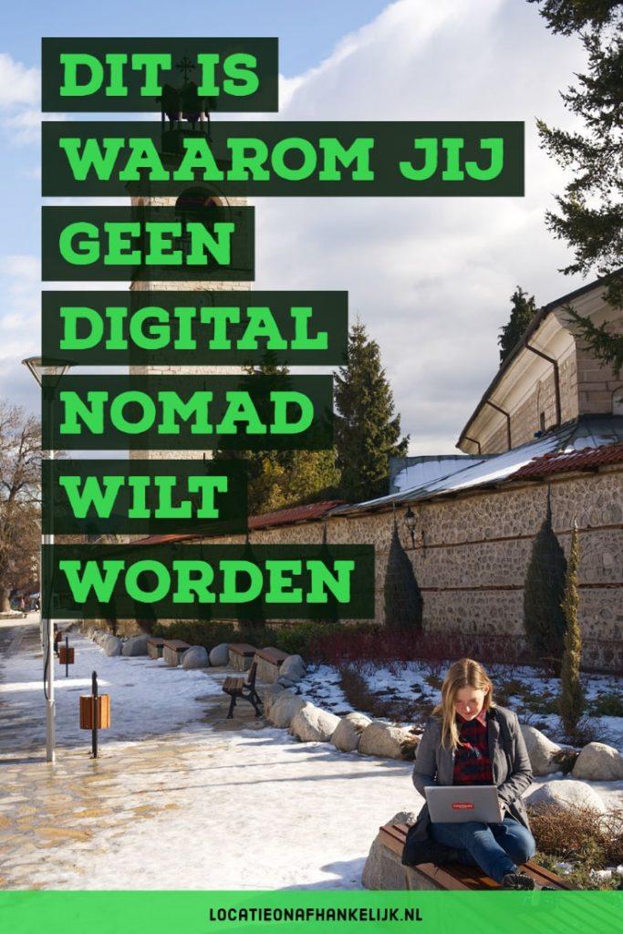 Een leven als digital nomad is niks voor jou als je deze eigenschappen hebt