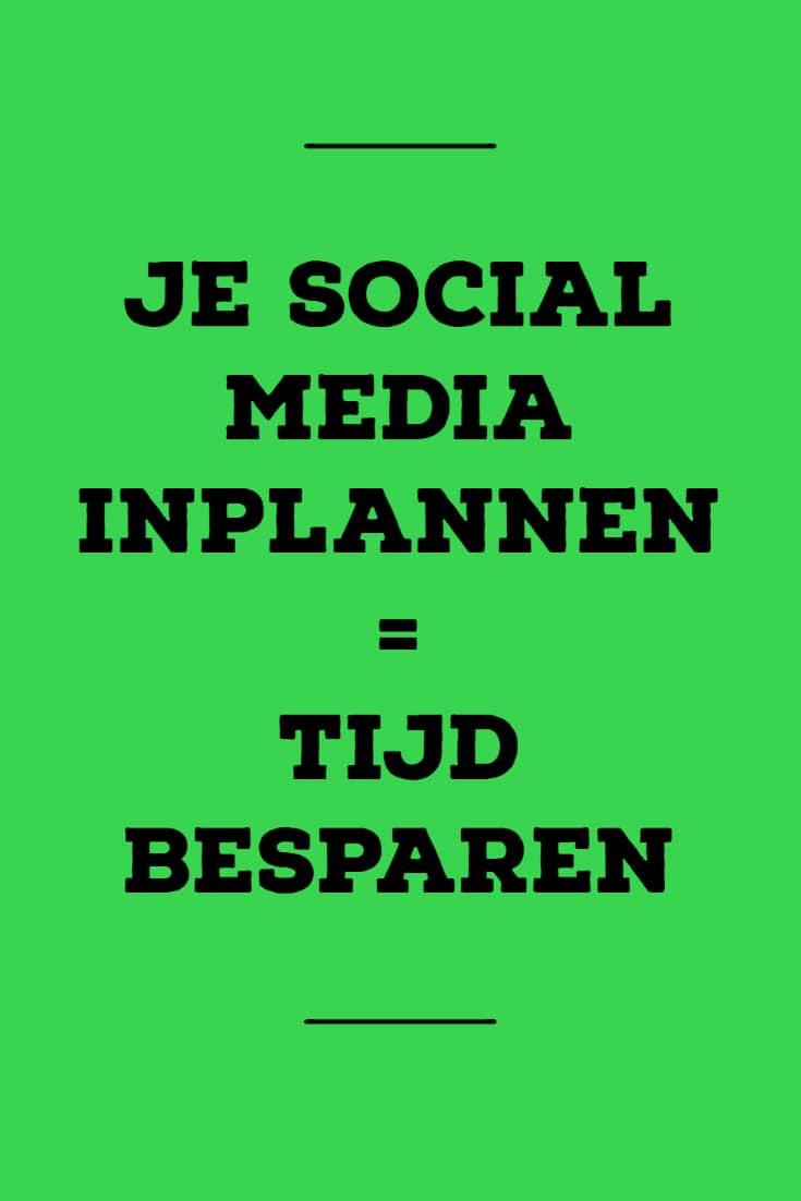 Je social media inplannen - handige tools